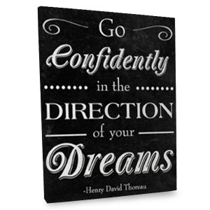 Give yourself the confidence to succeed each day with our canvas quote decor art.