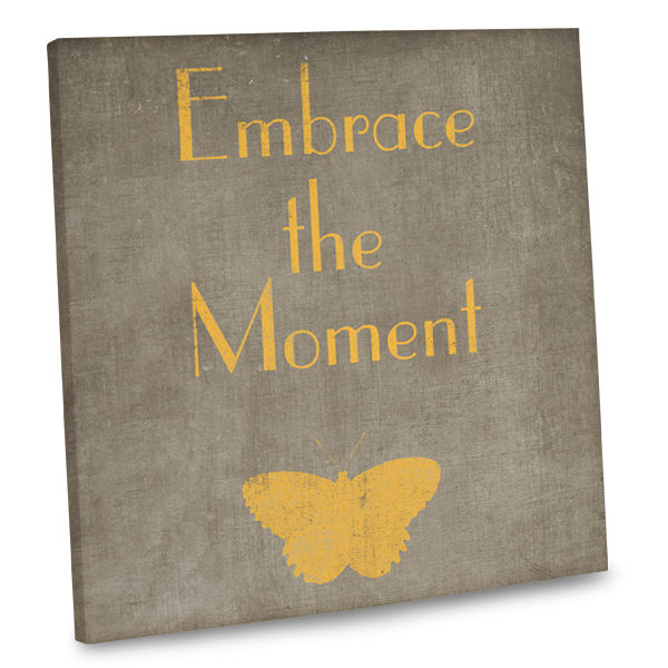 Remember to seize every minute of every day with our quote canvas decor.