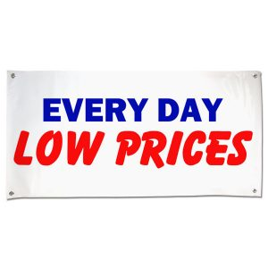 Great for any small business or market, pre-printed Every Day Low Prices banner size 4x2