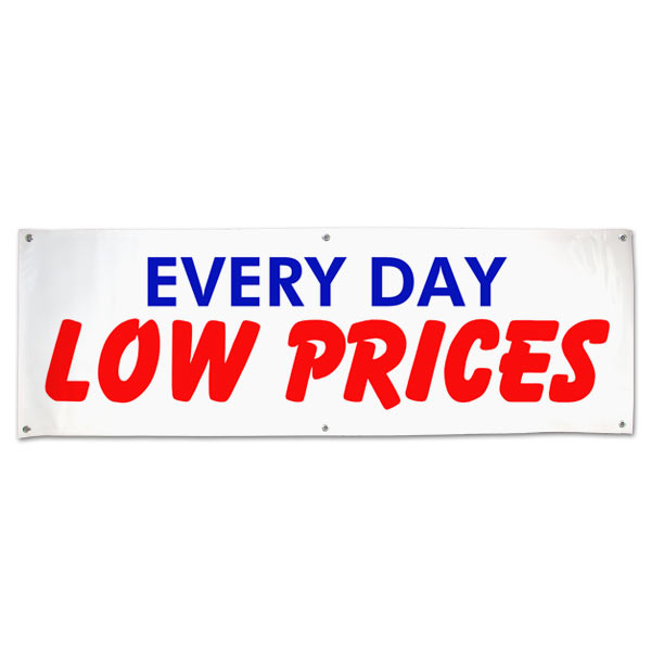 Great for any small business or market, pre-printed Every Day Low Prices banner size 6x2