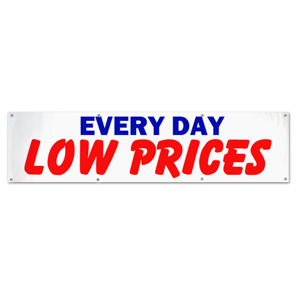 Great for any small business or market, pre-printed Every Day Low Prices banner size 8x2