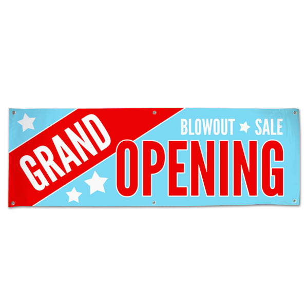 Your Business is open and ready for customers, let everyone know with a Grand Opening Blowout Sale Banner size 6x2