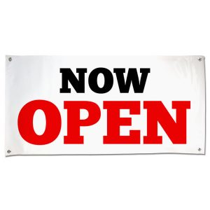 Market your newly opened business with a bold vinyl Now Open Banner size 4x2