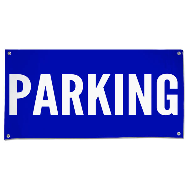 Perfect for special events, our parking banner is made from durable materials for outdoor use.