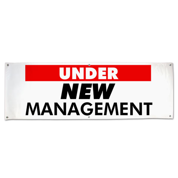 Let your customers know that things have changed and welcome back their business with an Under New Management Banner size 6x2