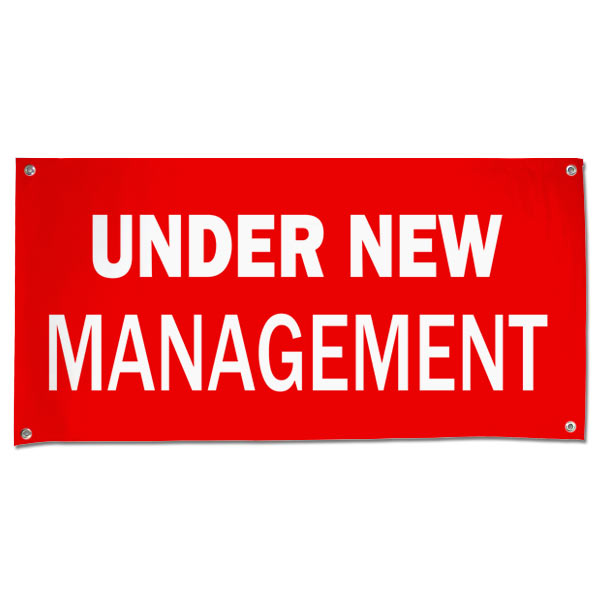 Our under new management banner is made from quality vinyl for indoor and outdoor display!