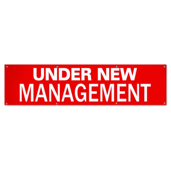 Change things up and get new customers with an Under New Management Banner for your small business size 8x2
