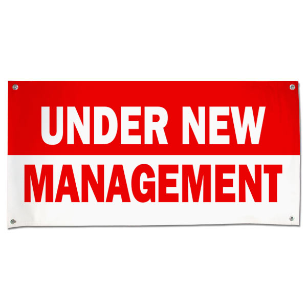 Let potential customers know you're under new management with our durable, eye catching banner!