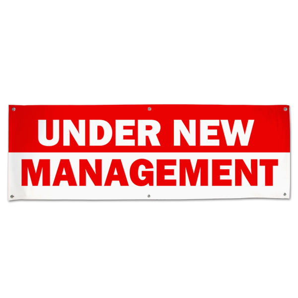 Banner for small business, let your customers know about the change with an Under New management banner size 6x2