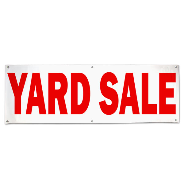 Advertise for your next Garage sale or yard sale with a large banner for all to see size 6x2