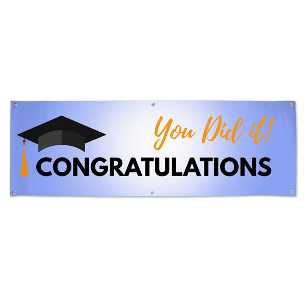 Congratulations you Did it Graduation banner for Parties and events